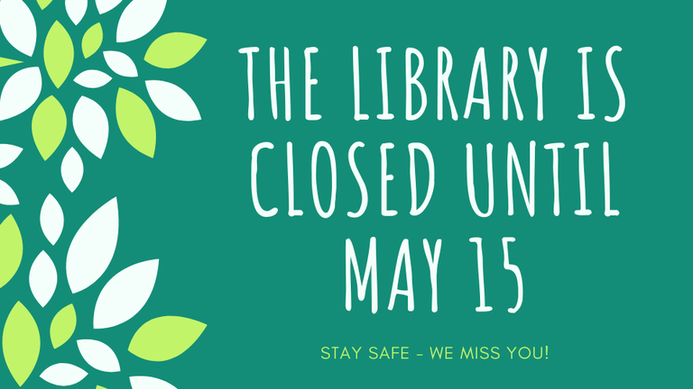 Library CLosed Until May 15 Website.png
